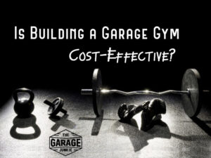 Is Building a Garage Gym Cost-Effective? What are the pros and cons of purchasing your equipment vs. getting a gym membership?