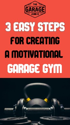 3 Easy Steps For Creating a Motivational Garage Gym - A garage gym is great to have, but it can be difficult to keep at it if you lose motivation. Here are 3 easy steps for creating a motivational garage gym.
