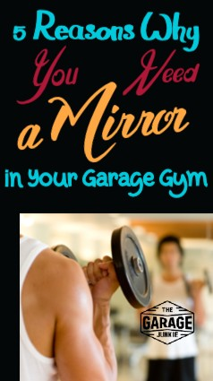 5 Reasons Why You Need a Mirror in Your Garage Gym - Think you have your equipment collection complete to start crushing some fitness goals? Don't forget one underrated piece of equipment that can be vital to tracking progress and keeping you motivated - a mirror!