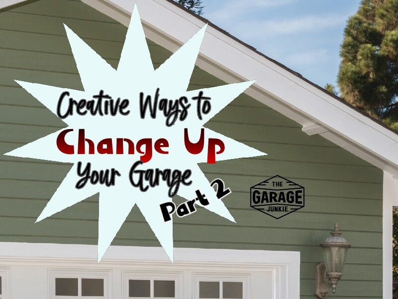 Creative Ways to Change Up Your Garage Part 2 - In need of some fresh ideas for your garage? Welcome to Part 2 of a true Garage Junkie's ideas for a man cave, a hobby room, or a home bar.