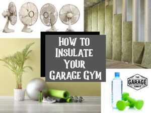 How to Insulate Your Garage Gym (1)