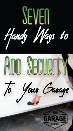 Seven Handy Ways to Add Security to Your Garage - A good place to start to secure your garage is to check for weak points that a burglar may try to exploit to enter your home. By adding layers of security, such as a lock or alarm to the door itself and by securing any other entries to your garage, you are on your way to deterring would-be thieves.