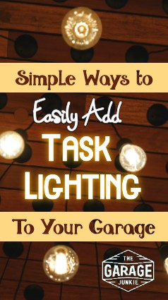 Simple Ways to Easily Add Task Lighting to Your Garage - It's time to stop struggling to see and invest in some quality task lighting for your garage. Adding task lighting to your current garage set-up can be accomplished easily and often at no great expense.