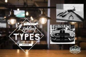 The Best Lighting Types for Any Garage