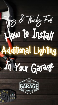 Tips & Tricks for How to Install Additional Lighting in Your Garage - Most garages only come equipped with some standard florescent lighting or a small overhead fixture. This can make it difficult to do anything worthwhile in your garage after the sun goes down. Upgrading your lights can make a huge difference and can be achieved in a few different ways. From lightbulbs to new fixtures, we've got you covered.